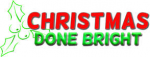Christmas Done Bright s